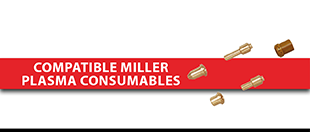 Picture for category Compatible Miller PLASMA Consumables