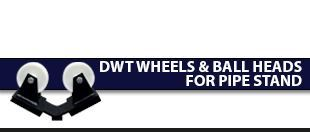 Picture for category DWT Wheels & Ball Head For Pipe Stand
